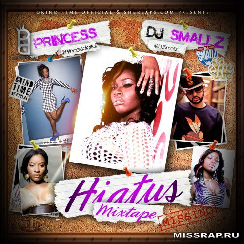 "Princess - ""Hiatus"" (Mixtape)"