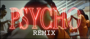 Jucee Froot ft. Rico Nasty - Psycho (Remix)
